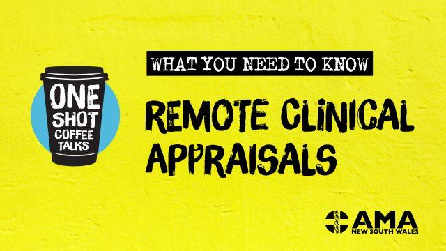Remote Clinical Appraisals
